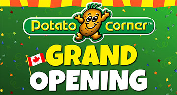 Potato Corner GRAND OPENING - September 28, 2019