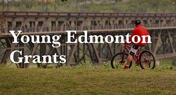 The Edmonton Community Foundation's Young Edmonton Grants Program
