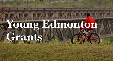 The Edmonton Community Foundation's Young Edmonton Grants Program